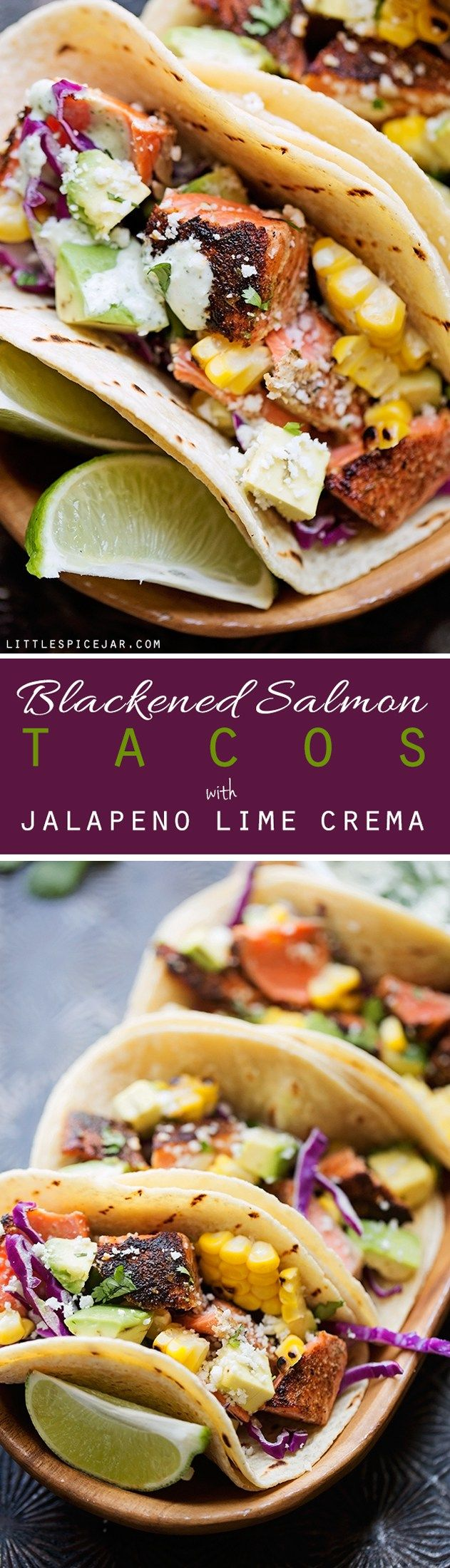Blackened Salmon Tacos with Jalapeño Lime Crema - Easy Salmon tacos topped with your favorite taco toppings and my jalapeño lime crema! #fishtacos #blackenedsalmontacos #salmontacos #blackedfishtacos | Littlespicejar.com