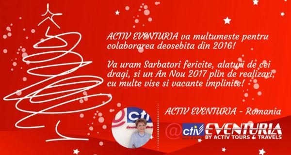 Sarbatori fericite & *Bonus 10 euro la prima rezervare / 2017 - ACTIV EVENTURIA
