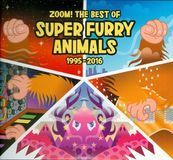 Zoom!: The Best of the Super Furry Animals 1995-2016 [CD]