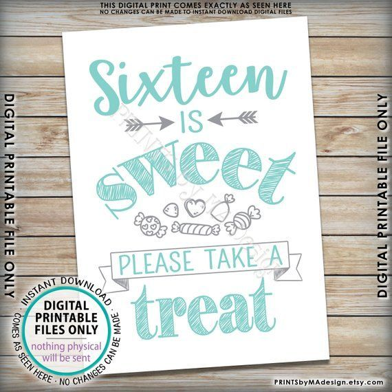 Sweet 16 Sign Sixteen Is Sweet Please Take A Treat Candy Bar Birthday Party Mint Green Teal Blue And Gray Printable 5x7 Sign Sweet16birthdayparty Sweet 16 Sign Sweet 16 Candy Sweet 16 Candy Buffet