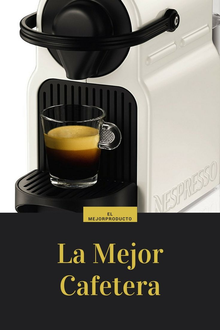 Nº1 La Mejor Cafetera De Capsulas 2020 Toma Un Buen Cafe En