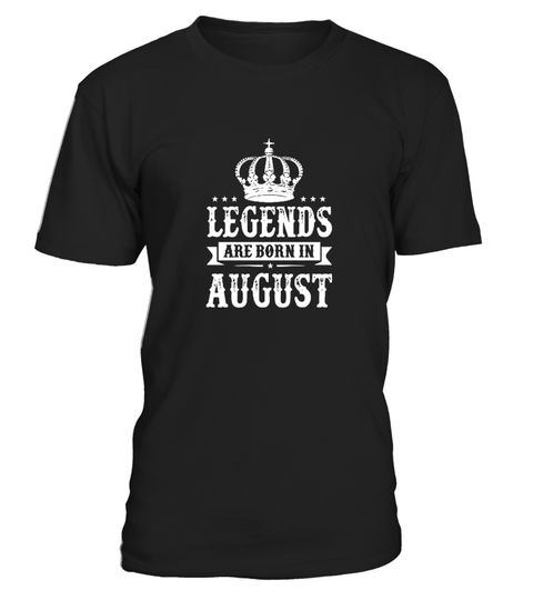 # Legends born  August Leo Pride .   Legends Are Born In August T-shirt - Birthday TShirt, Gift For Birthday The Best Are Born In August Shirt, All Men Are Created Equal, But Only The Best Are Born In August *** IMPORTANT ***These shirts are only available for aLIMITED TIME,soact fast and order yours now!TIP:SHARE it with your friends, buy2shirts or more and you will save on shipping.