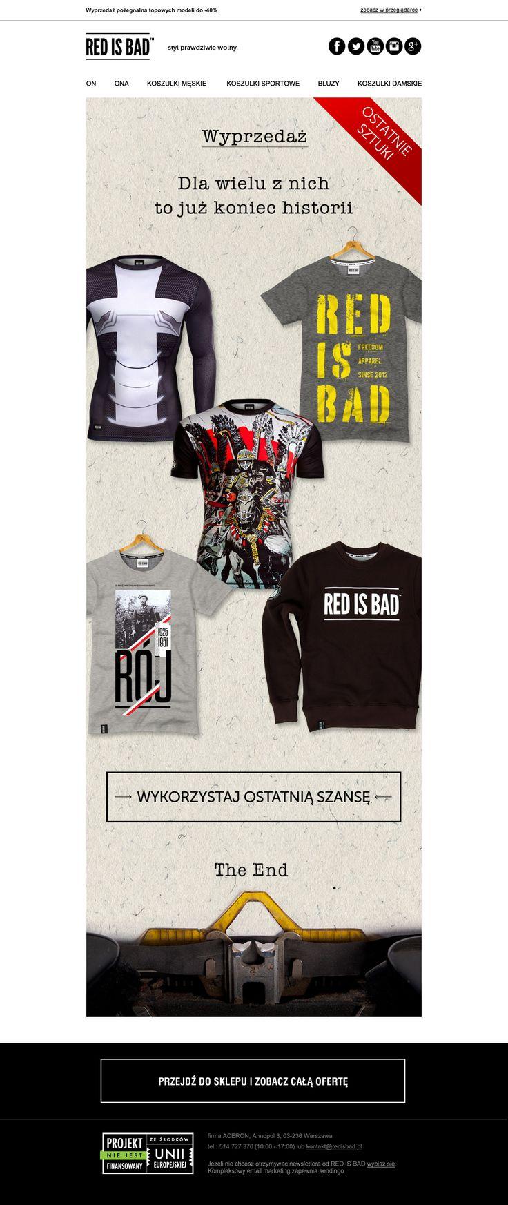 Newsletter ostatniej szansy -nawołujący do kupna koszulek, których produkcja zostaje zakończona. Kampania przygotowana dla marki Red is Bad. #newsletter #email #template #redisbad #design