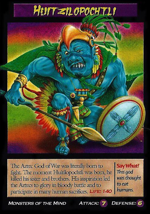 Grupo 2: Huitzilopochtli nació de Coatlicue. Estaba un dios importante en guerra para los aztecas. Los aztecas les dan sacrificios a este dios para puede subsistir en su batalla diaria. Él estaba asociado con el sol. Este dios estaba patrón del fuego, de la guerra, de las batallas y de las tácticas bélicas.