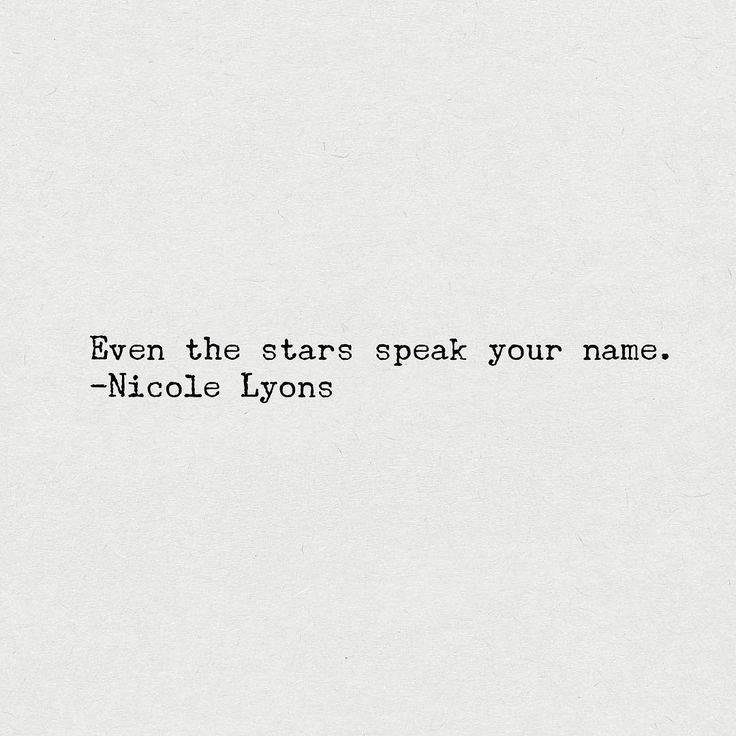 Even the stars speak your name - Nicole Lyons A Six Word Story
