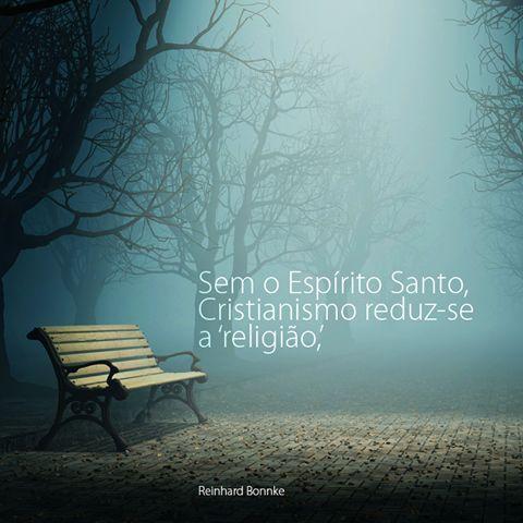''Sem o Espírito Santo, Cristianismo reduz-se a 'religião'.
