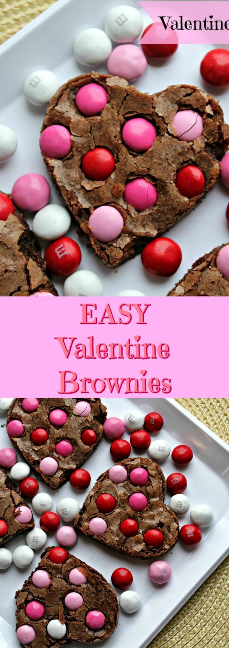 EASY Valentine Brownies - No fancy baking skills required. All you need is a shortcut recipe like this one. These valentine brownies are festive and will put smiles on everyone's faces!