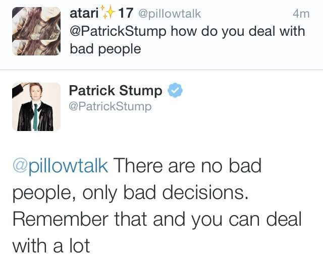 I swear to God Patrick Stump and Ashton Irwin are the best role models out there