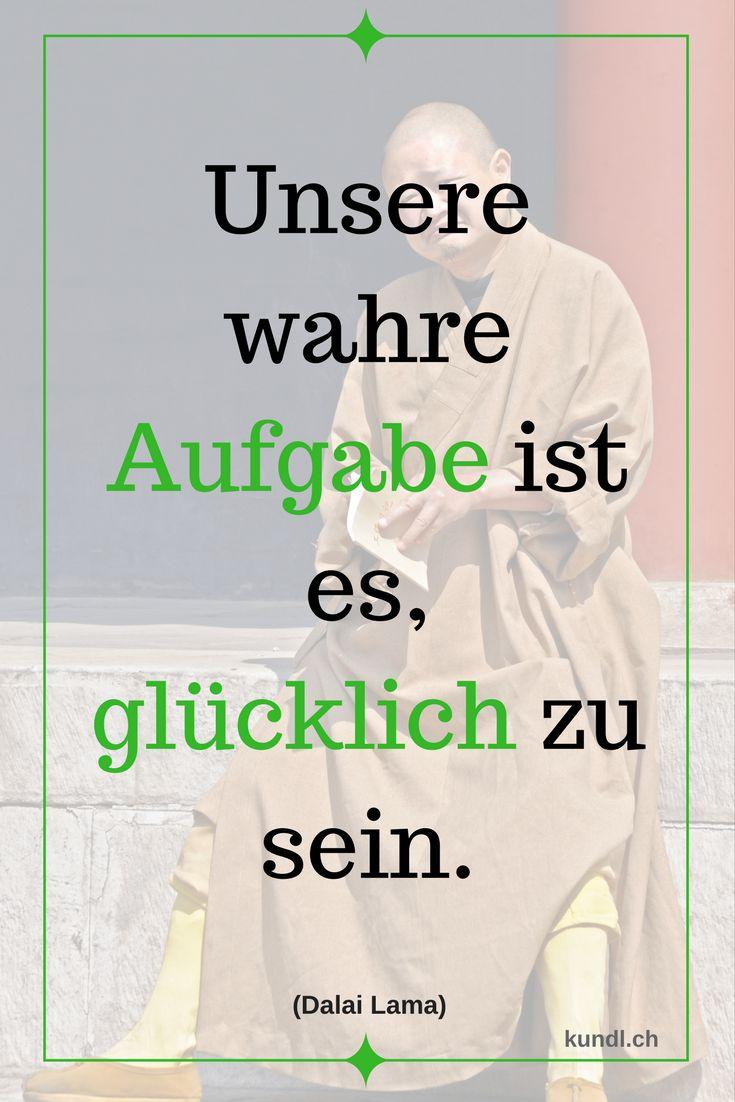 #zitate #weisheiten #glück #glücklich #dalailama #liebe #kinesiologie