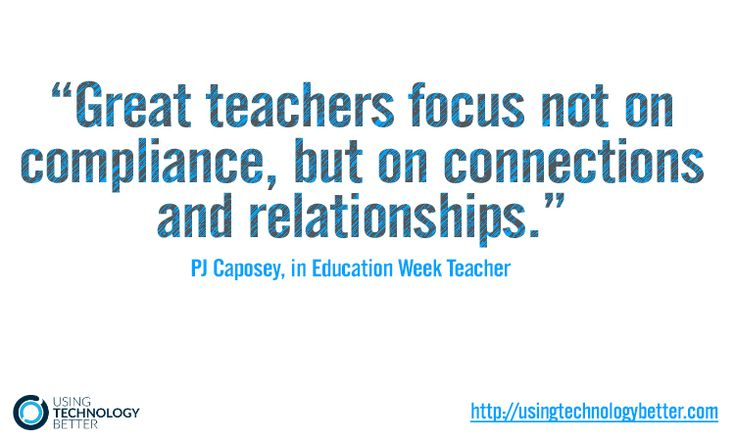#Quote about great #teachers on how they connect to their #students. #edtechchat #edu #gafe #aussieEd #usetechbetter