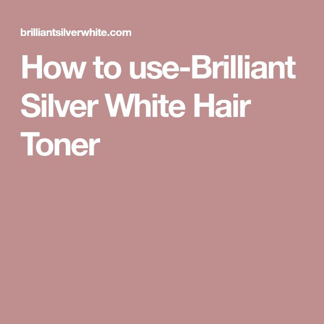 How to use-Brilliant Silver White Hair Toner