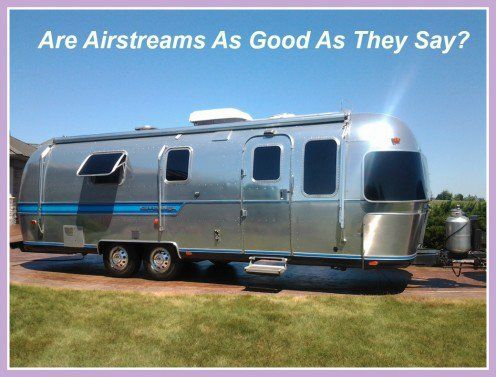 Are Airstream travel trailers and motor homes worth their price?