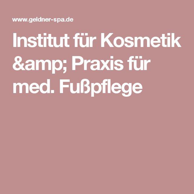 Institut für Kosmetik & Praxis für med. Fußpflege