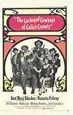 Cockeyed Cowboys of Calico County (1970). [G] 99 mins. Starring: Dan Blocker, Nanette Fabray, Jim Backus, Wally Cox, Jack Elam, Henry Jones, Mickey Rooney, Noah Beery Jr., Marge Champion, Don 'Red' Barry and Jack Cassidy
