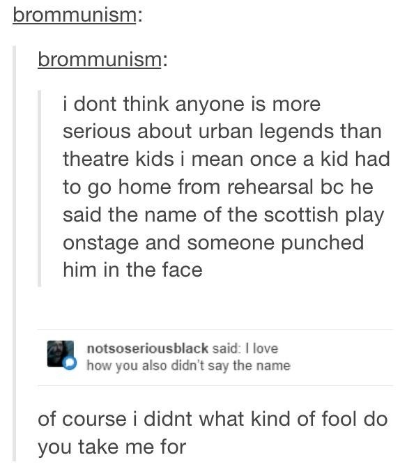 A kid was almost kicked off the cast of one of our performances for saying it<< what is it I'm confused??