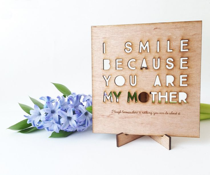 Personalised Mother's Day card-made from birch wood- I smile because you are my Mother - I laugh because there's nothing you can do about it by Goozeberryhill on Etsy