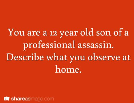 My character is the son. Let's see what happens. :) he overhears a conversation from your character's bedroom...