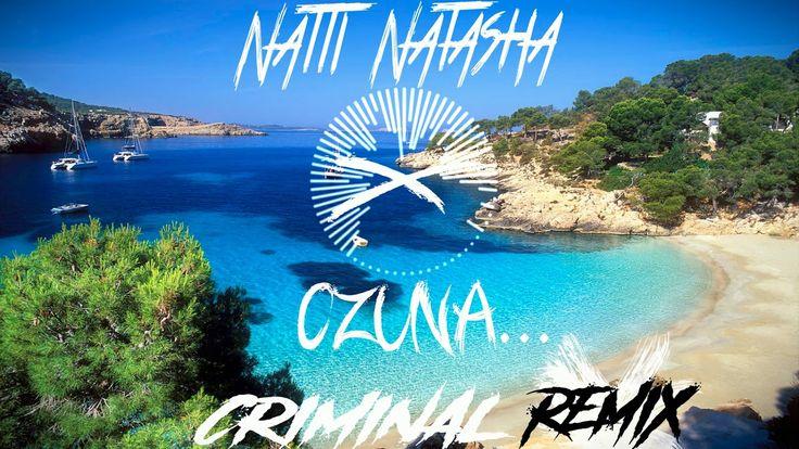 Natti Natasha x Ozuna - Criminal - REMIX - Andy DJ