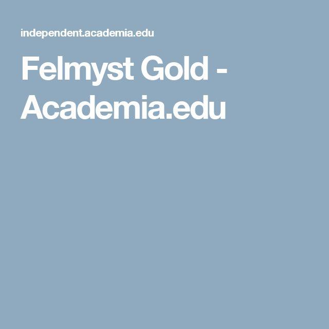 Felmyst Gold - Academia.edu