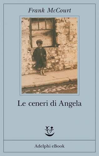 Prezzi e Sconti: Le #ceneri di angela  ad Euro 7.49 in #Ebook #Ebook