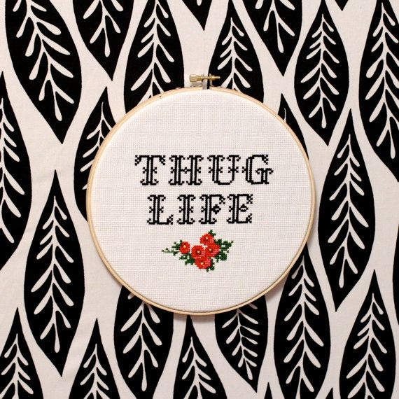 Thug Life Cross Stitch PATTERN by ModernGrandma on Etsy