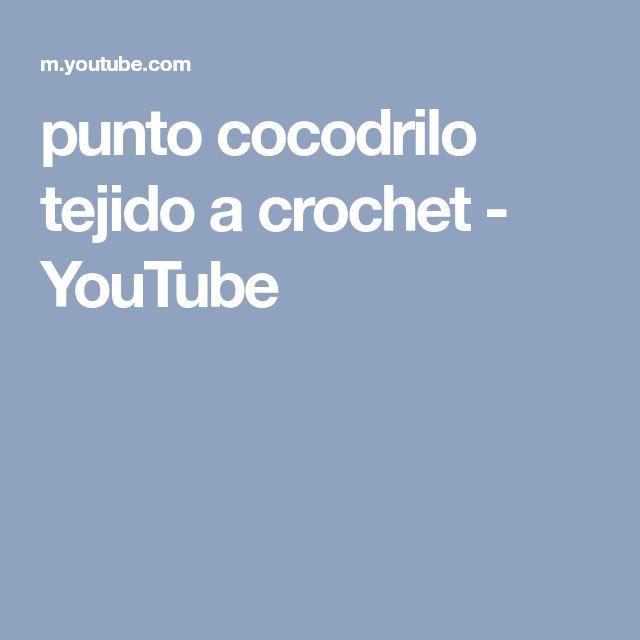 punto cocodrilo tejido a crochet - YouTube