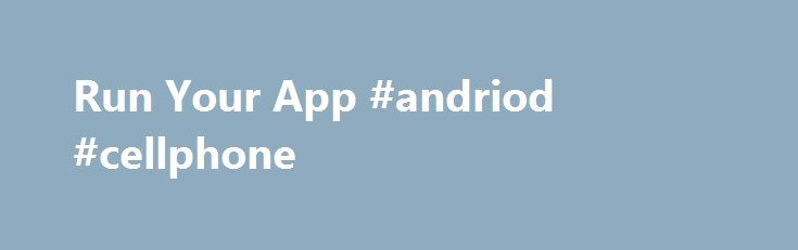 """Run Your App #andriod #cellphone http://california.nef2.com/run-your-app-andriod-cellphone/  # Run Your App In the previous lesson. you created an Android project that displays """"Hello World."""" You can now run the app on a real device or an emulator. Run on a real device Set up your device as follows: Connect your device to your development machine with a USB cable. If you're developing on Windows, you might need to install the appropriate USB driver for your device. For help installing…"""