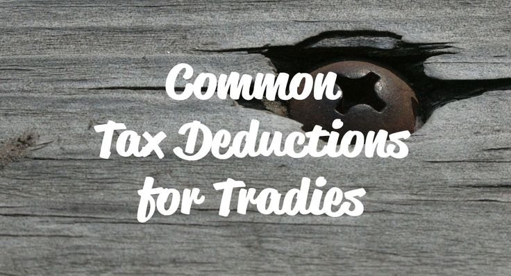Common Tax Deductions for Tradies