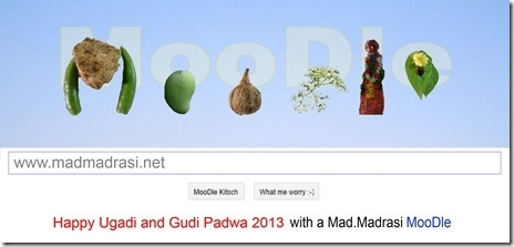 WIsh everyone a Happy Ugadi, Gudi Padwa and Cheti Chand 2013 by a Moodle instead of a Google Doodle. :-D