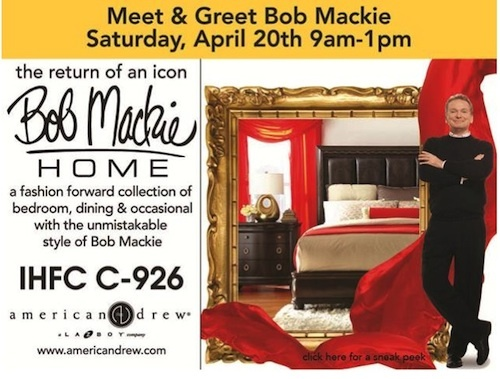 Announcing the Return of an Icon - Join us for a meet and greet with Mr. Bob Mackie Saturday April 2th from 9am-1pm @hpmkt @Lucie Cheyer Mackie