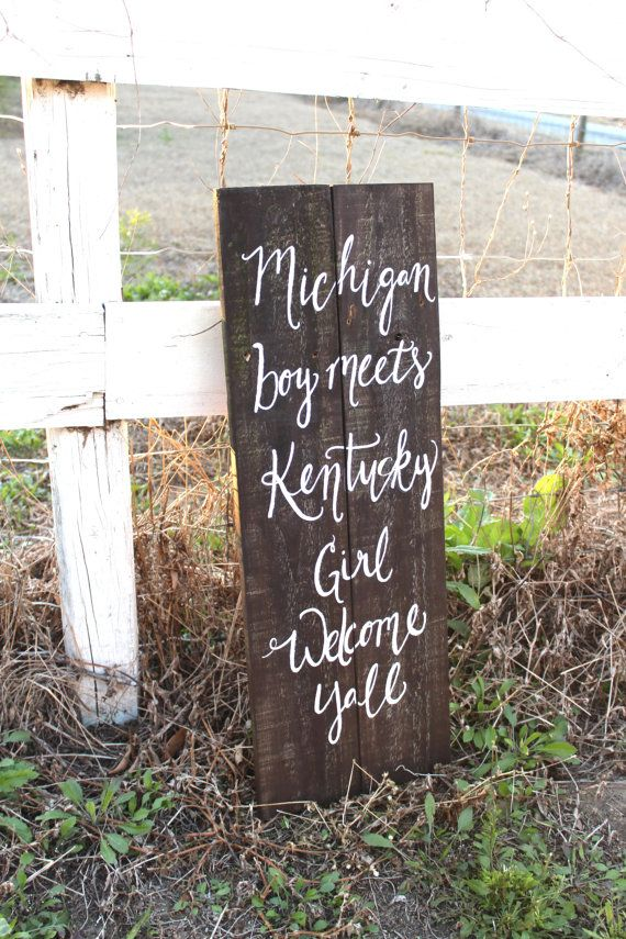 Just bought this! ohio boy meets tennessee girl....Rustic Wooden Wedding Sign  Welcome Sign  by ThePaperWalrus, $59.99