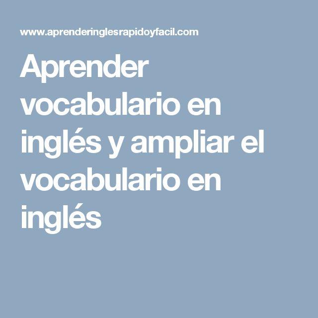 Aprender vocabulario en inglés y ampliar el vocabulario en inglés