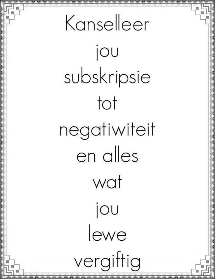 Kanselleer jou subskripsie tot negatiwiteit