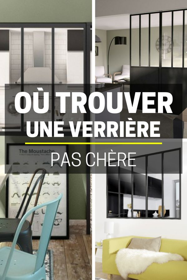les 25 meilleures id es de la cat gorie verriere pas cher sur pinterest r nover sans se ruiner. Black Bedroom Furniture Sets. Home Design Ideas