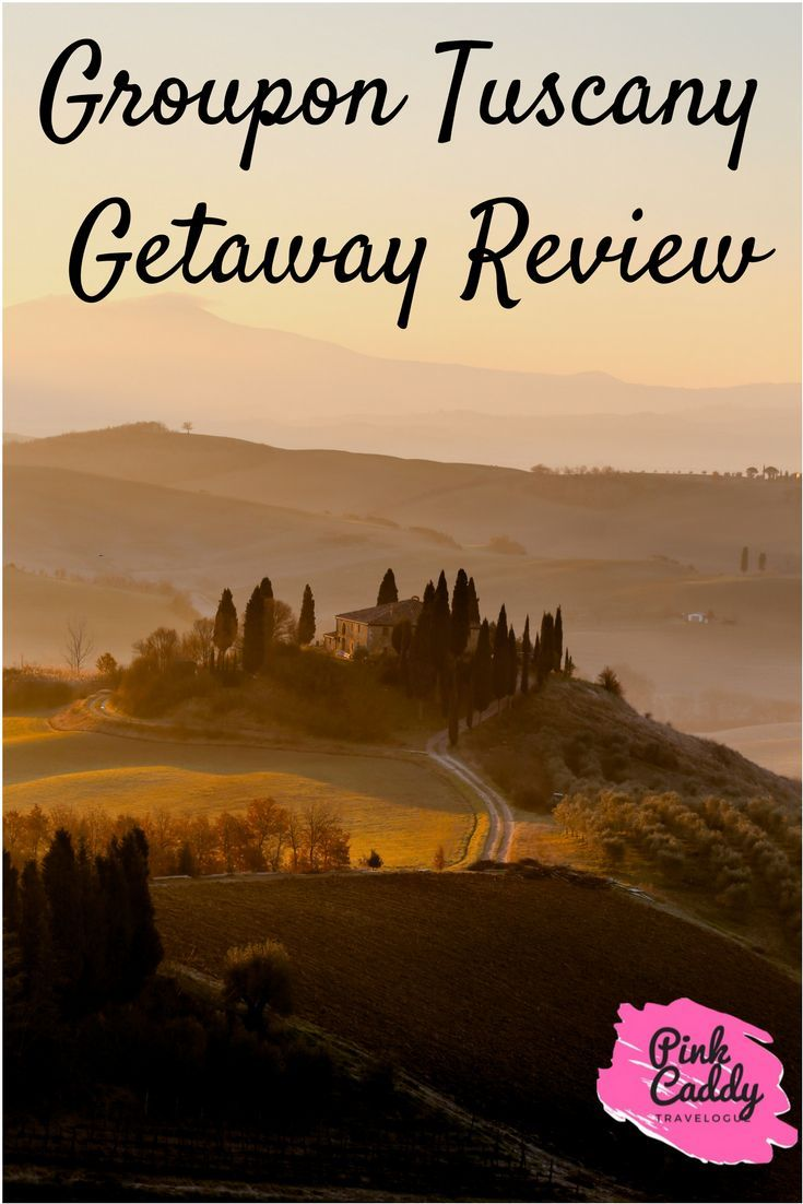 Groupon Getaway Review Tuscany Trip Italy Travel Italy Travel