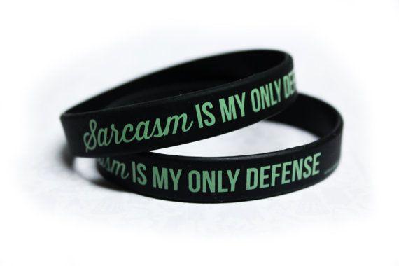 Bracelet de sarcasme est ma seule défense gelée par TheGeekStudio
