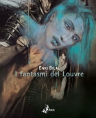 I fantasmi del Louvre - Bao Publishing