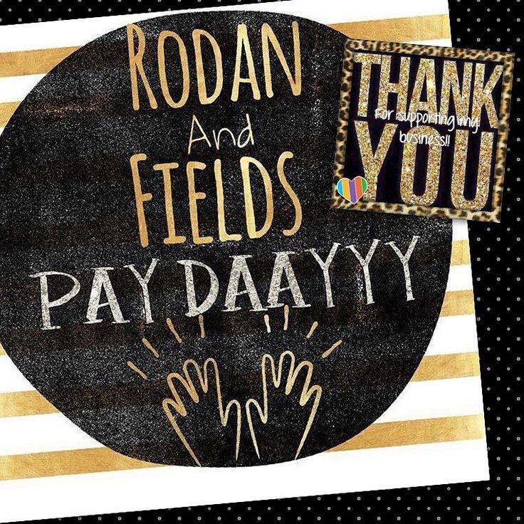 Hey hey hey it's RodanFields Pay Day!!! To my team I want to thank you so much…