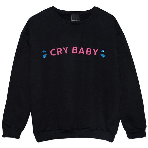 CRY BABY SWEATER ($22) ❤ liked on Polyvore featuring tops, shirts, sweaters and sweatshirt
