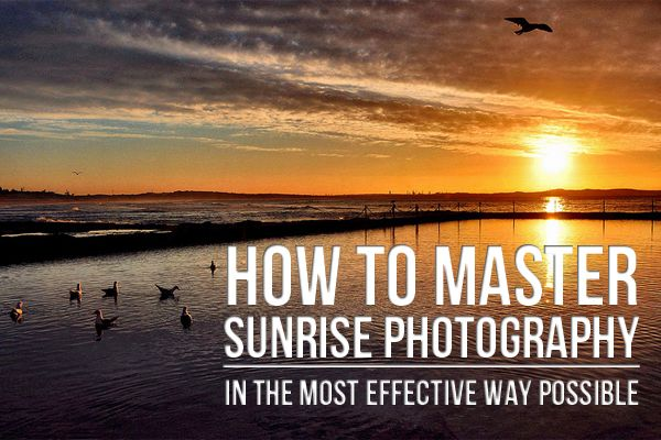 How to Master #Sunrise #Photography in the Most Effective Way Possible http://photodoto.com/sunrise-photography/