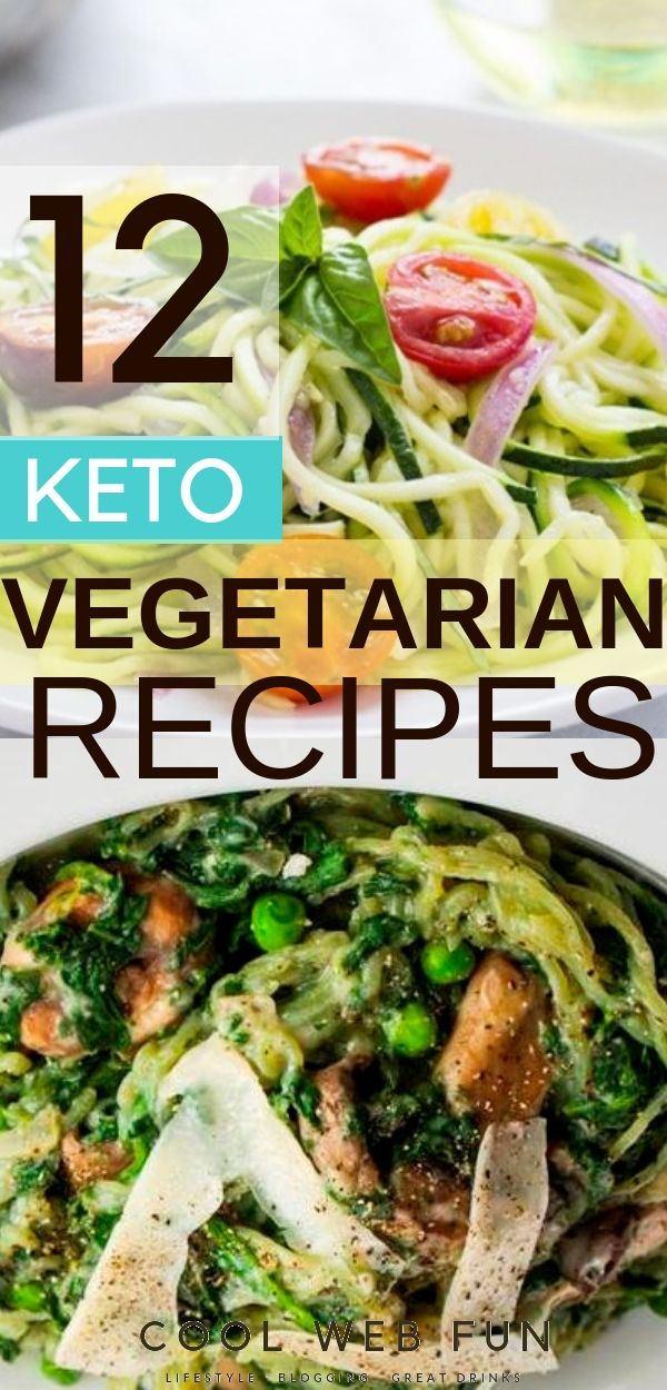 12 Vegetarian Keto Recipes For A Perfect Vegetarian Keto Diet Cool Web Fun Vegetarian Ketogenic Diet Ketogenic Meal Plan Low Carb Diet Recipes