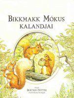 Beatrix Potter - Bikkmakk Mokus kalandjai.jpg