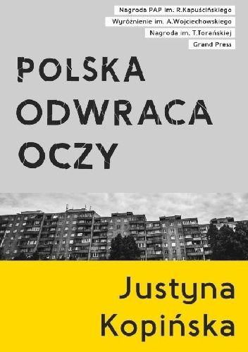 Justyna Kopińska - Polska odwraca oczy