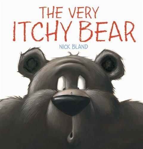 'The Very Itchy Bear' by Nick Bland NSW English Syllabus Suggested Texts ES1