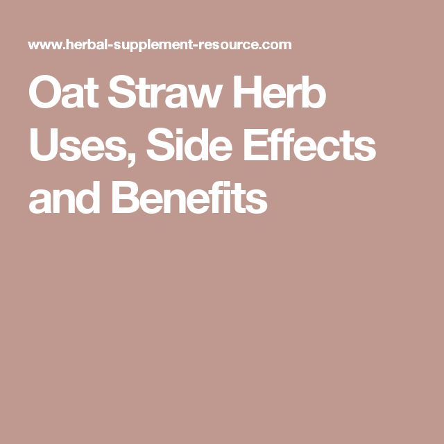 Oat straw benefits and side effects