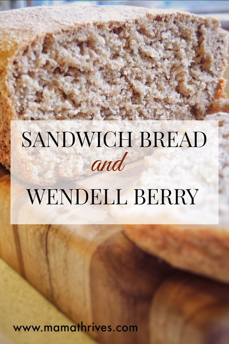 """We can grow good wheat and make good bread only if we understand that we do not live by bread alone."" – Wendell Berry. This recipe for whole wheat bread will warm up your home!"