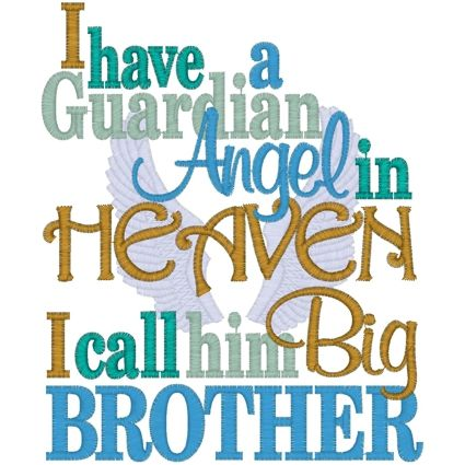 brother in heaven | 11195 I have a Guardian Angel in ...