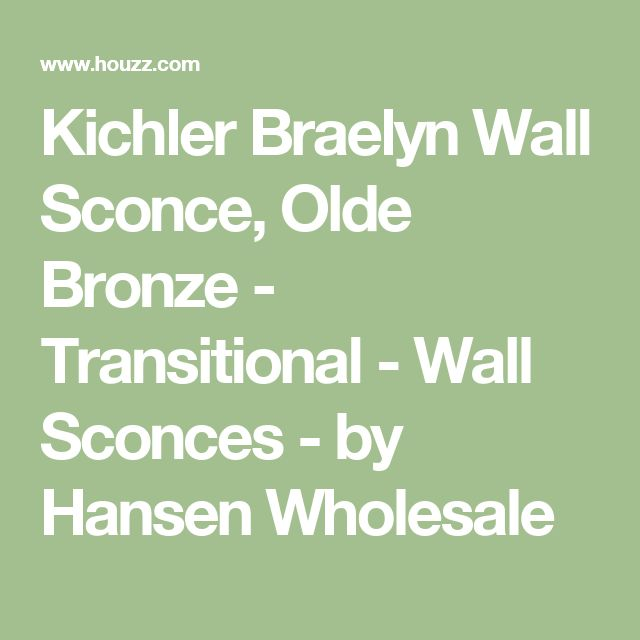Kichler Braelyn Wall Sconce, Olde Bronze - Transitional - Wall Sconces - by Hansen Wholesale