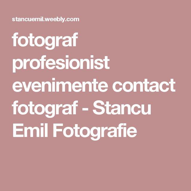 fotograf profesionist evenimente contact fotograf - Stancu Emil Fotografie