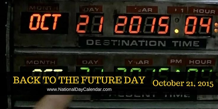 """BACK TO THE FUTURE DAY Back To The Future Day is observed one time only on October 21, 2015. This day is significant for millions of fans of the movie trilogy """"Back To The Future"""". In …"""
